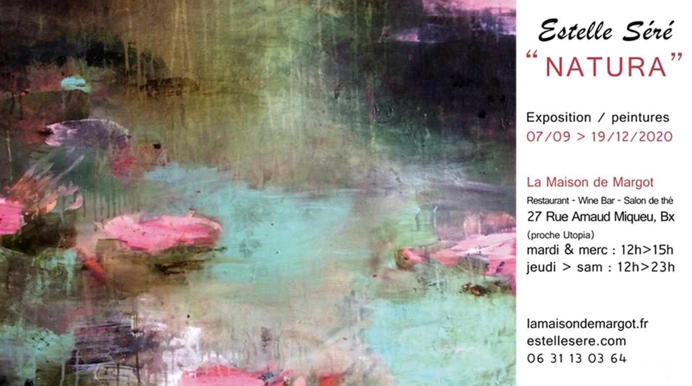 """exposition """"Natura"""" - Peintures Estelle séré - Bordeaux 2020/2021"""